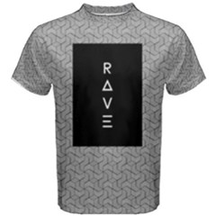 Rave Men s Cotton Tee by Contest2492990