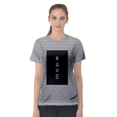 Rave Women s Sport Mesh Tee by Contest2492990