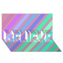 Pastel Colorful Lines Believe 3d Greeting Card (8x4)  by Valentinaart