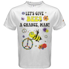 Let s Give Bees A Chance, Man! Men s Cotton Tee by Contest2493611