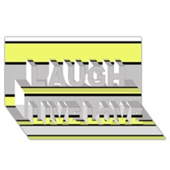 Yellow And Gray Lines Laugh Live Love 3d Greeting Card (8x4)  by Valentinaart