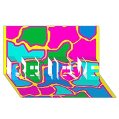 Colorful Abstract Design Believe 3d Greeting Card (8x4)  by Valentinaart