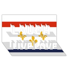 Flag Of New Orleans  Laugh Live Love 3d Greeting Card (8x4) by abbeyz71