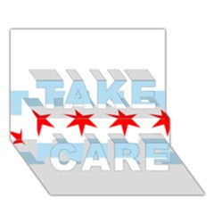 Flag Of Chicago Take Care 3d Greeting Card (7x5)