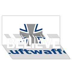 Luftwaffe Believe 3d Greeting Card (8x4)
