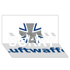 Luftwaffe Sorry 3d Greeting Card (8x4)