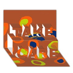 Orange Abstraction Take Care 3d Greeting Card (7x5) by Valentinaart
