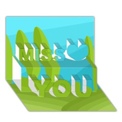 Green And Blue Landscape Miss You 3d Greeting Card (7x5)