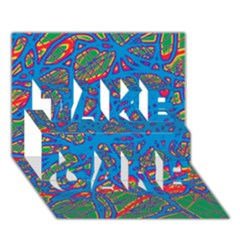 Colorful Neon Chaos Take Care 3d Greeting Card (7x5)