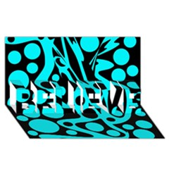 Cyan And Black Abstract Decor Believe 3d Greeting Card (8x4) by Valentinaart
