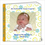 Maddie s First Year - 8x8 Photo Book (30 pages)