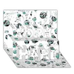 White And Green Soul Work Hard 3d Greeting Card (7x5)
