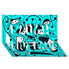 Playful abstract art - cyan Laugh Live Love 3D Greeting Card (8x4) by Valentinaart