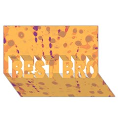 Orange Decor Best Bro 3d Greeting Card (8x4) by Valentinaart