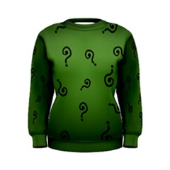 riddler Women s Sweatshirt by Wanni