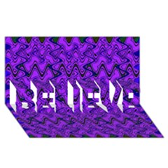 Purple Wavey Squiggles Believe 3d Greeting Card (8x4) by BrightVibesDesign