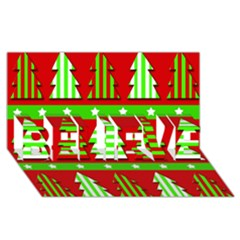 Christmas Trees Pattern Believe 3d Greeting Card (8x4) by Valentinaart
