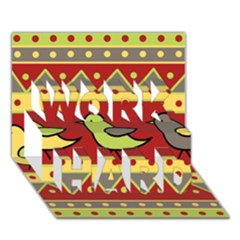 Brown Bird Pattern Work Hard 3d Greeting Card (7x5)