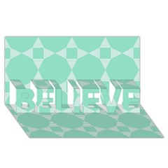 Mint Color Star   Triangle Pattern Believe 3d Greeting Card (8x4) by picsaspassion