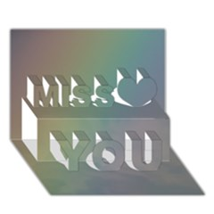 Between The Rainbow Miss You 3d Greeting Card (7x5)