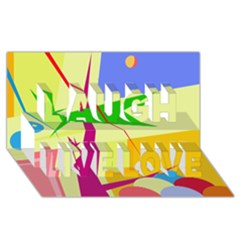 Colorful abstract art Laugh Live Love 3D Greeting Card (8x4) by Valentinaart
