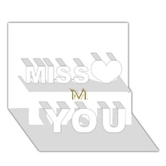 M Monogram Initial Letter M Golden Chic Stylish Typography Gold Miss You 3d Greeting Card (7x5) by yoursparklingshop