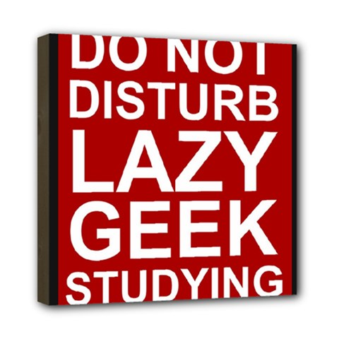 Do Not Disturb Lazy Geek Studying Glass Framed Poster Mini Canvas 8  X 8  by AnjaniArt