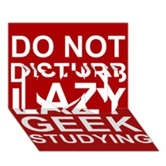 Do Not Disturb Lazy Geek Studying Glass Framed Poster I Love You 3d Greeting Card (7x5) by AnjaniArt