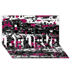 Magenta, White And Gray Decor Believe 3d Greeting Card (8x4) by Valentinaart