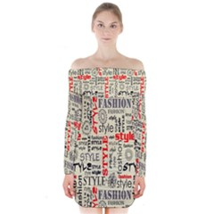 Backdrop Style With Texture And Typography Fashion Style Long Sleeve Off Shoulder Dress by Mugomugo