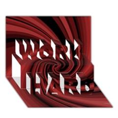 Elegant Red Twist Work Hard 3d Greeting Card (7x5) by Valentinaart