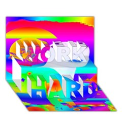 Abstract Color Dream Work Hard 3d Greeting Card (7x5) by icarusismartdesigns