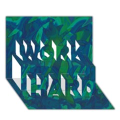 Green And Blue Design Work Hard 3d Greeting Card (7x5) by Valentinaart