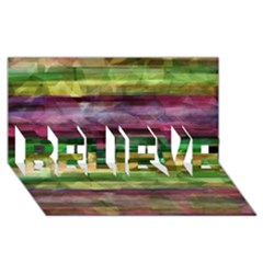 Colorful Marble Believe 3d Greeting Card (8x4) by Valentinaart