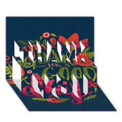 C mon Get Happy With A Bright Floral Themed Print Thank You 3d Greeting Card (7x5) by AnjaniArt