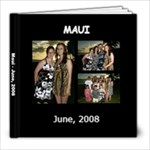 Maui 2008 Final Copy - 8x8 Photo Book (30 pages)