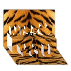 Tiger Skin Miss You 3d Greeting Card (7x5)