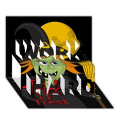 Halloween Witch Work Hard 3d Greeting Card (7x5) by Valentinaart