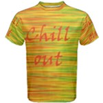 Chill out Men s Cotton Tee