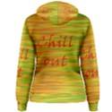 Chill out Women s Pullover Hoodie View2