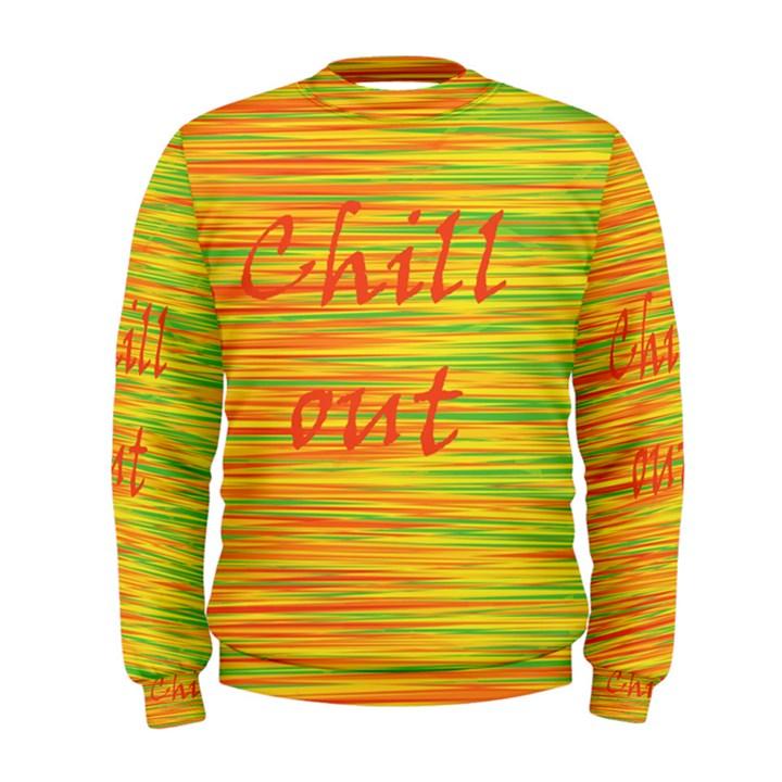 Chill out Men s Sweatshirt