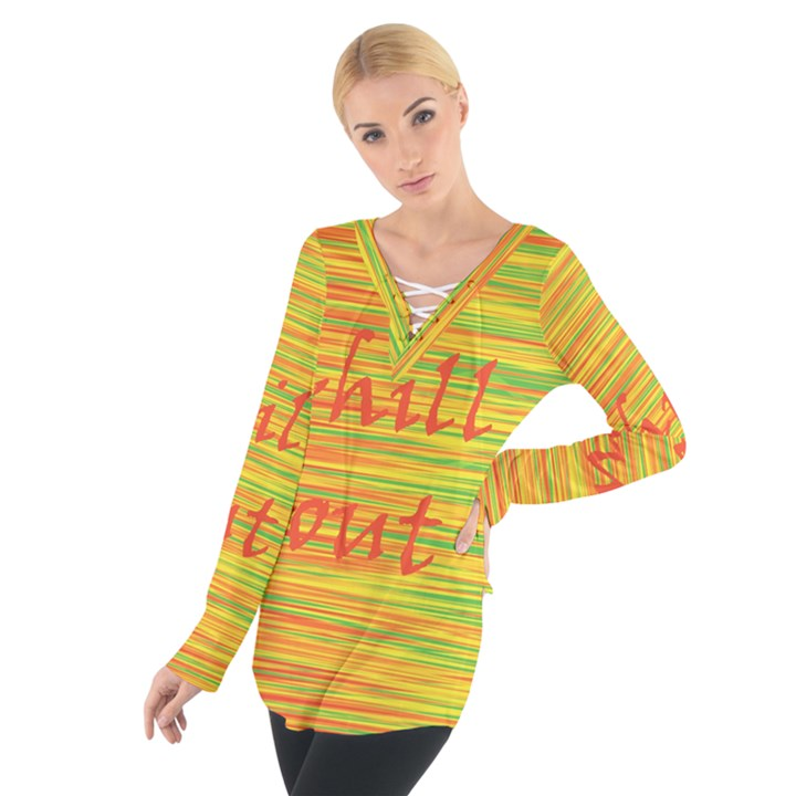 Chill out Women s Tie Up Tee