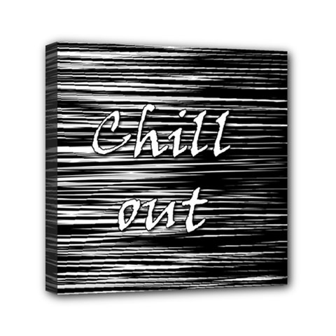 Black An White  chill Out  Mini Canvas 6  X 6  by Valentinaart