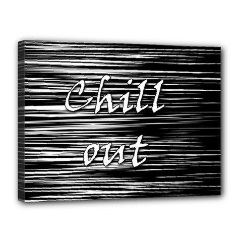 Black An White  chill Out  Canvas 16  X 12