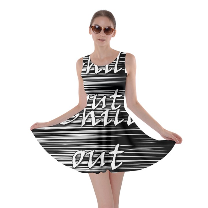 Black an white  Chill out  Skater Dress