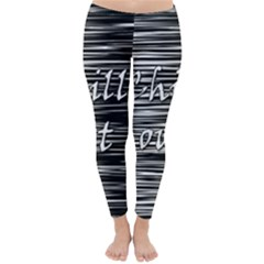 Black An White  chill Out  Winter Leggings