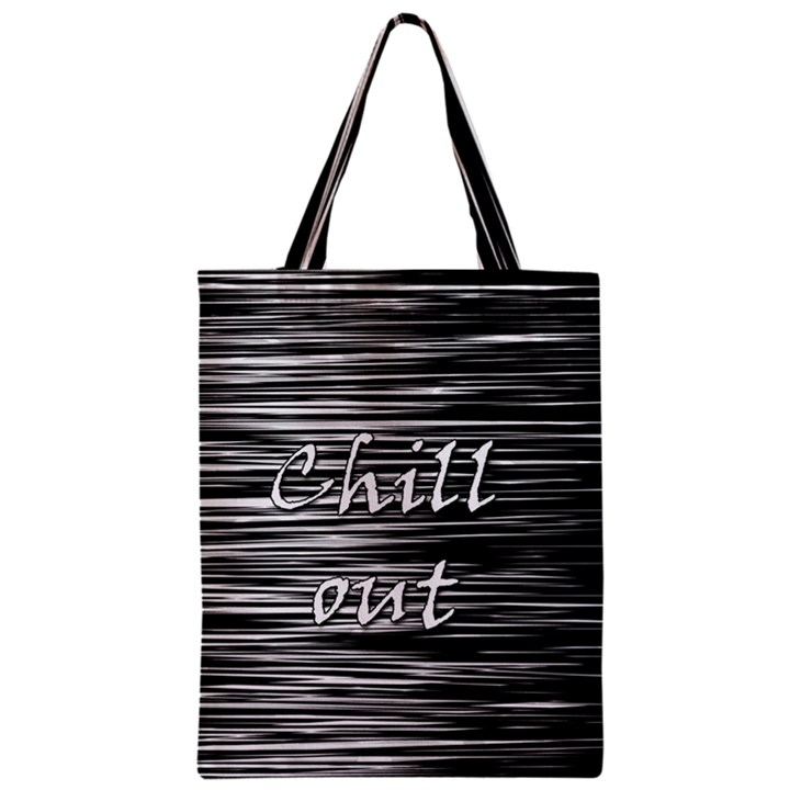 Black an white  Chill out  Zipper Classic Tote Bag