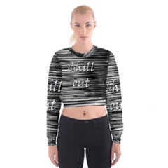 Black An White  chill Out  Women s Cropped Sweatshirt