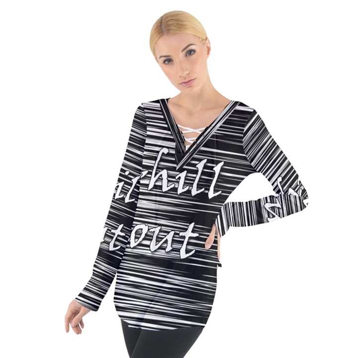 Black an white  Chill out  Women s Tie Up Tee