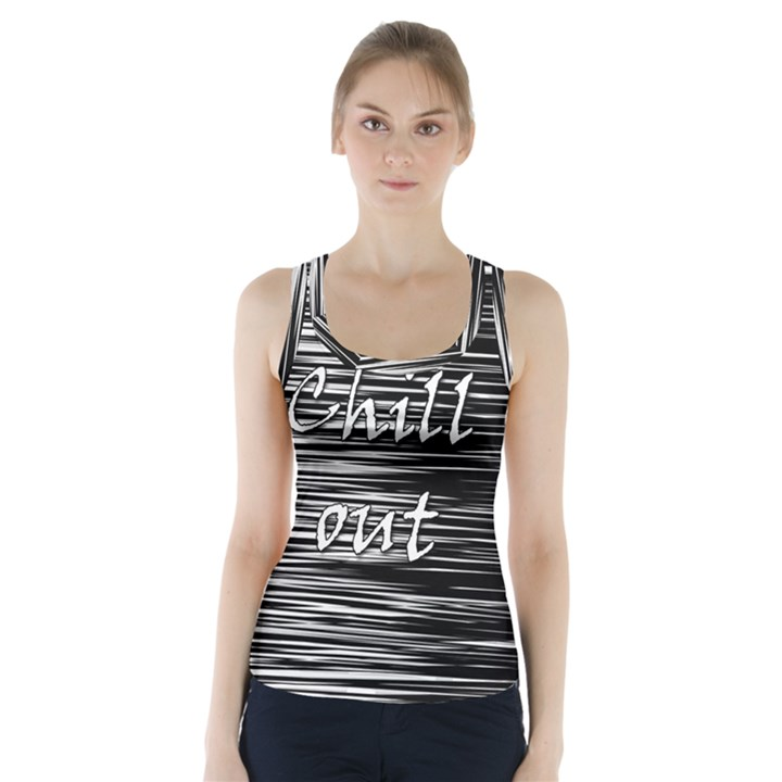 Black an white  Chill out  Racer Back Sports Top